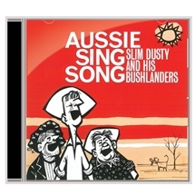 Slim Dustys Aussie Sing Songs