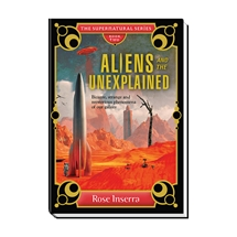 Aliens and the Unexplained Book