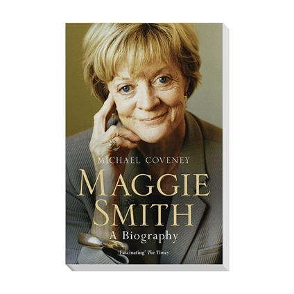 Maggie Smith - A Biography